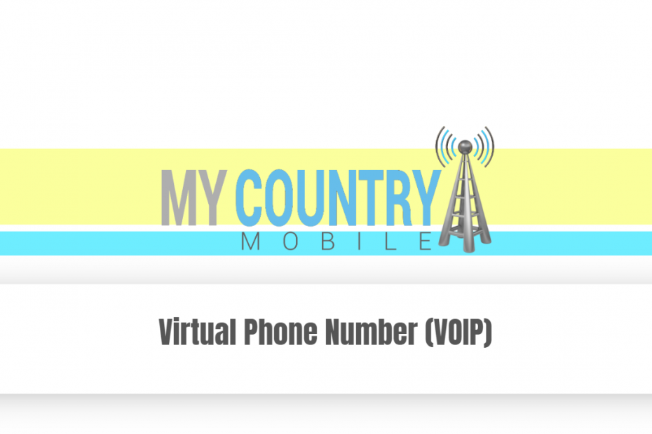 Virtual Phone Number (VOIP) - My Country Mobile