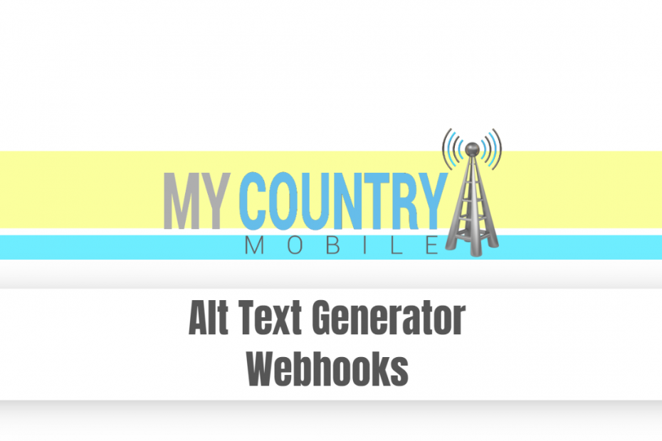 Alt Text Generator Webhooks - My Country Mobile