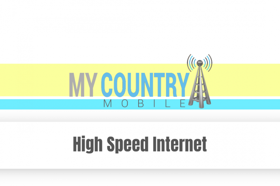 High Speed Internet - My Country Mobile