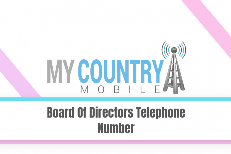 Board Of Directors Telephone Number - My Country Mobile